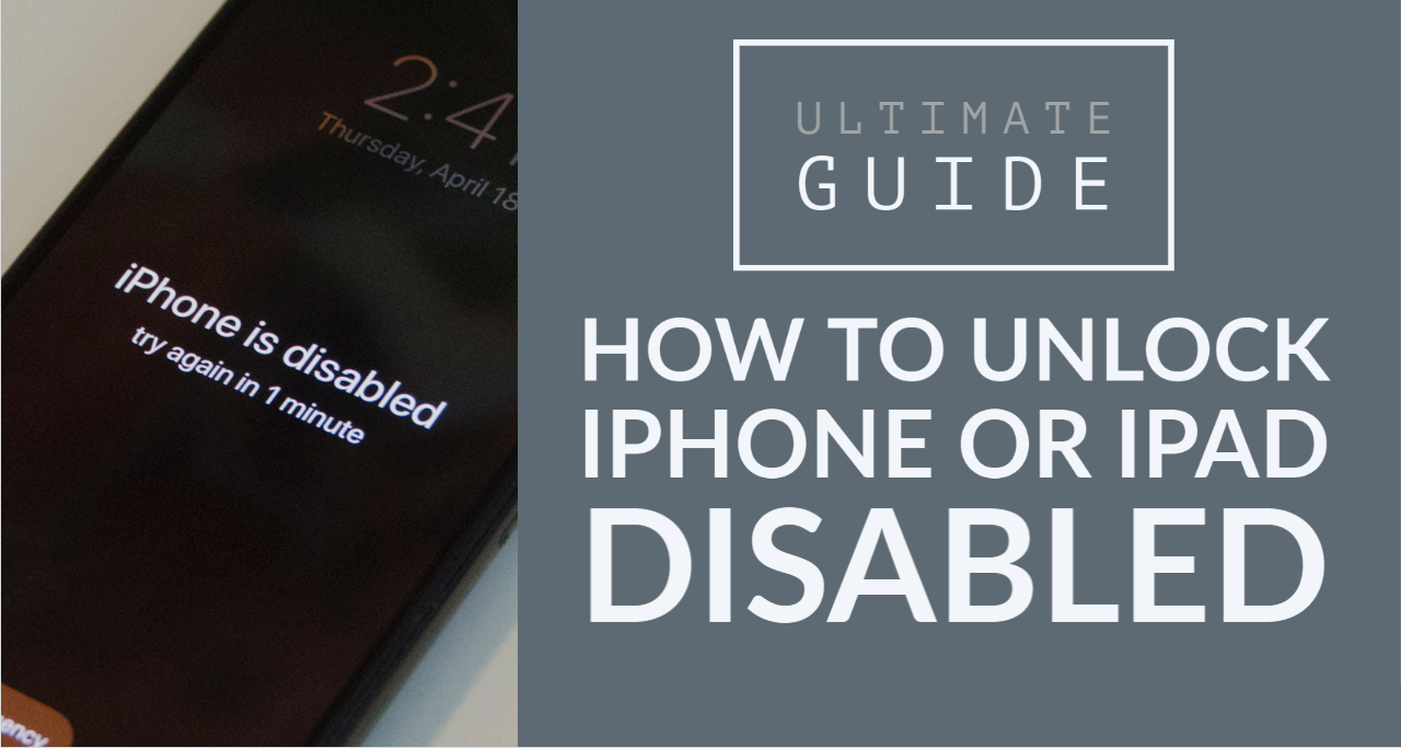 How to Unlock iPhone or iPad Disabled