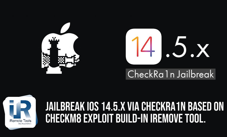 iOS 14.5 Checkra1n Jailbreak & CheckM8 Exploit