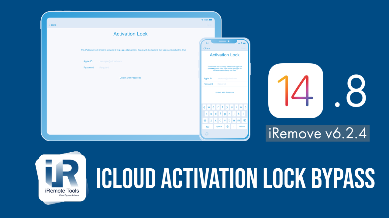 Bypass iOS 14.8 iCloud Activation Lock with iRemove Tools