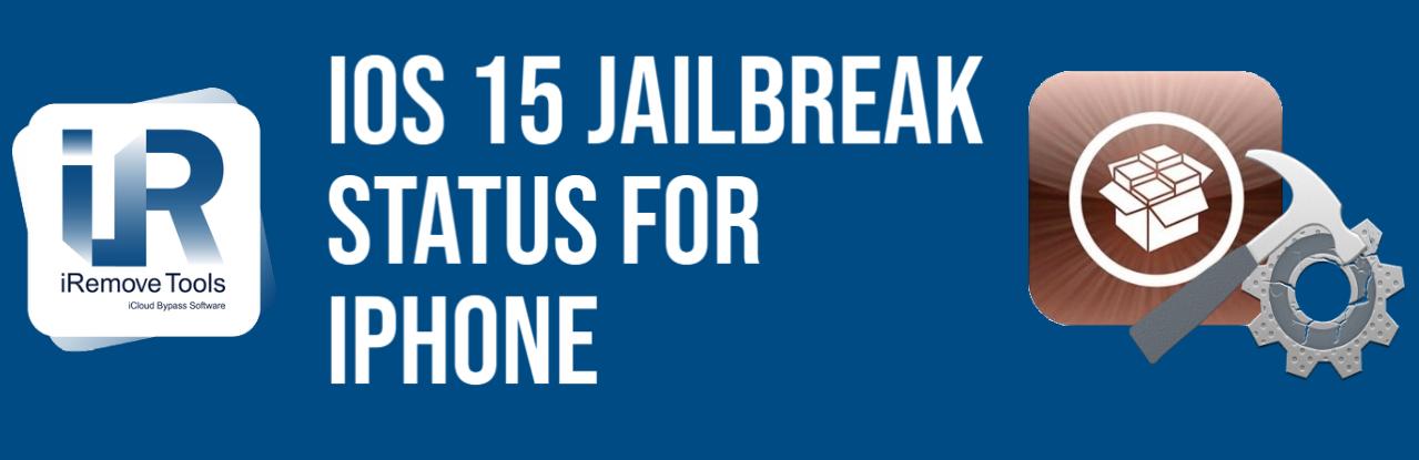 iOS 15 Jailbreak Status