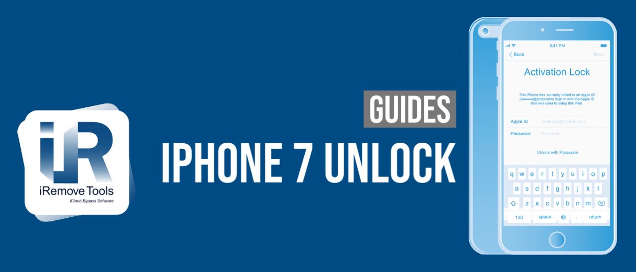 iPhone 7, 7 Plus Activation Lock Unlock Guide