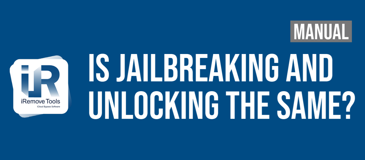 Is Jailbreaking and Unlocking the Same?