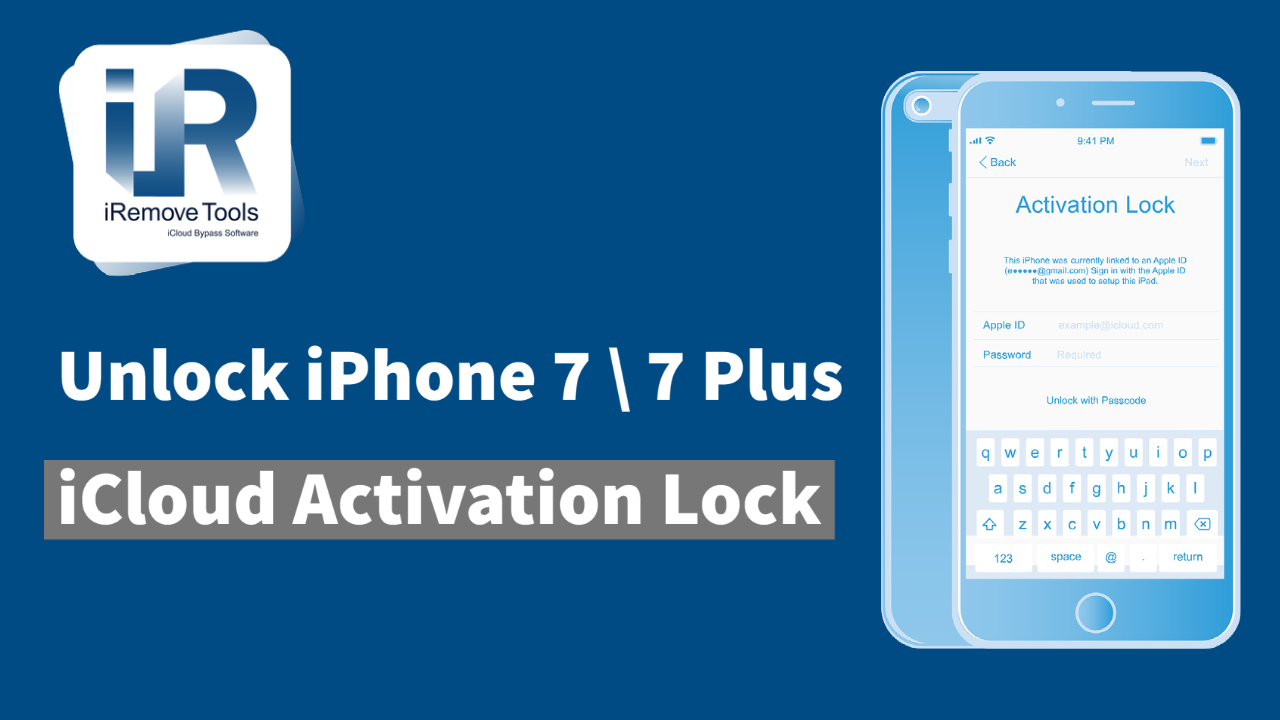 How to Remove (Unlock) Activation Lock on iCloud locked iPhone 7 & 7 Plus
