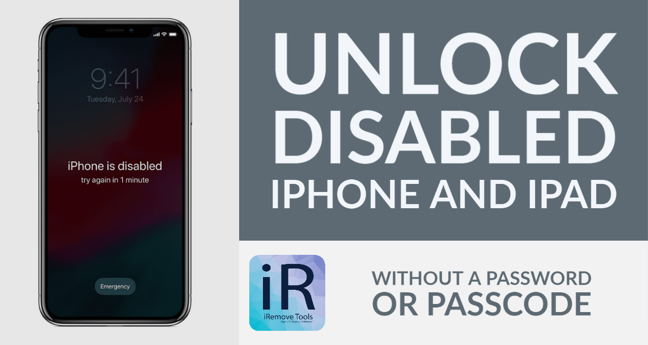 Your Ultimate Guide on How to Unlock Disabled iPhone or iPad with iRemove