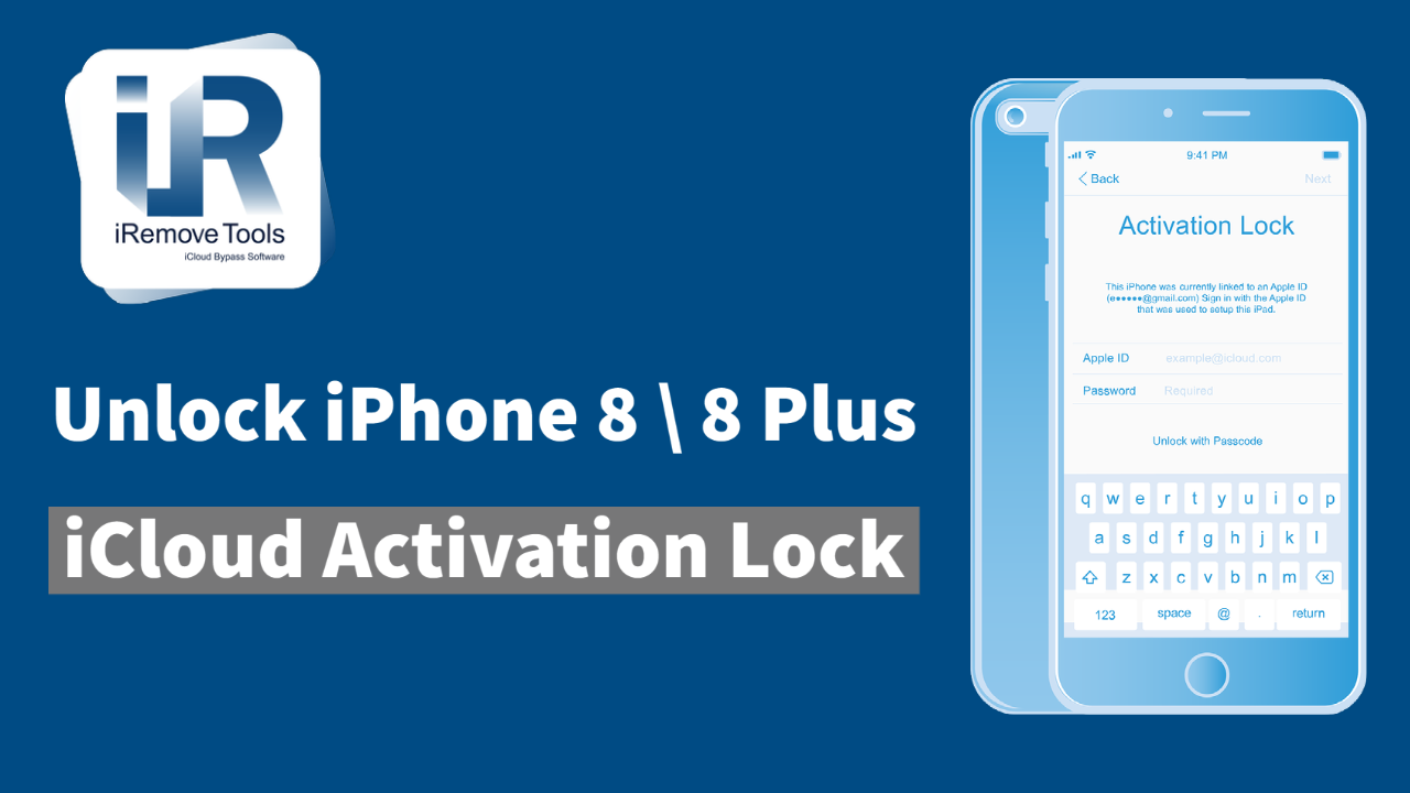 How to Remove (Unlock) Activation Lock on iPhone 8, iPhone 8 Plus
